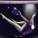 SINGLE - EVERY TIME YOU BREATHE